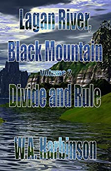 Lagan River, Black Mountain: Volume Two: Divide and Rule by [Harbinson, W. A.]