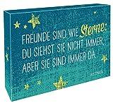 Freunde sind wie Sterne: Du siehst sie nicht immer, aber sie sind immer da: Schild zum Aufstellen