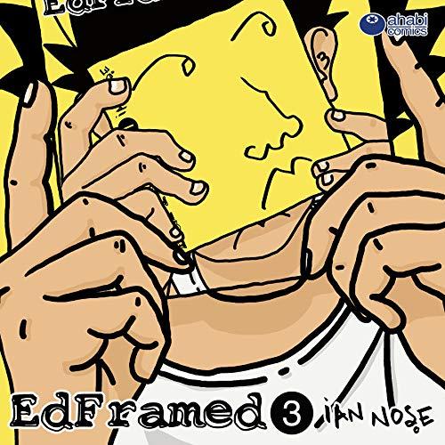 EdFramed 3: Tercera temporada por Ian Nose