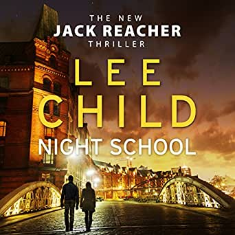 night school jack reacher 21 audio download amazon co