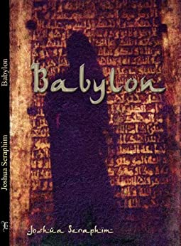Babylon (English Edition) par [Seraphim, Joshua]