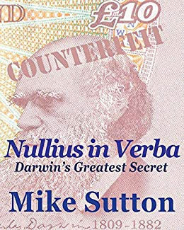 Bildresultat för 'Nullius in Verba: Darwin's greatest secret'