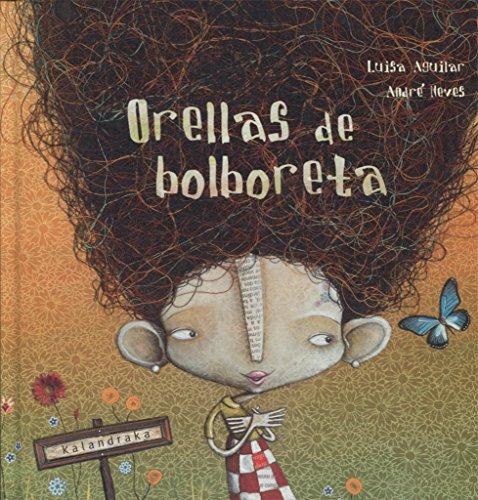 Orellas de bolboreta (demademora) por Luisa Aguilar