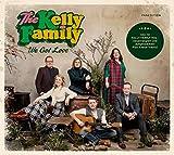 We Got Love (Ltd.Fanedition) - The Kelly Family