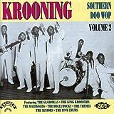 Southern Doo Wop Vol.2: Krooning