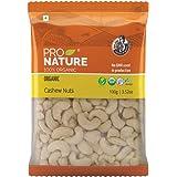 Pro Nature 100% Organic Cashew Nuts, 100g