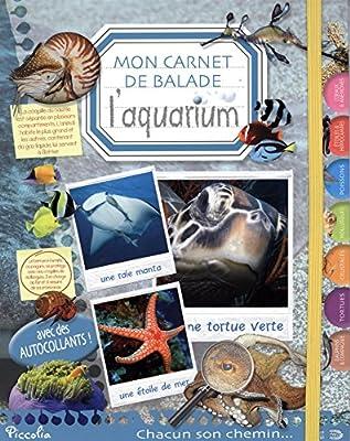 L'aquarium : Mon carnet de balade
