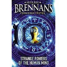Herbie Brennan's Forbidden Truths: Strange Powers of the Human Mind