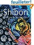 Shibori Designs and Techniques