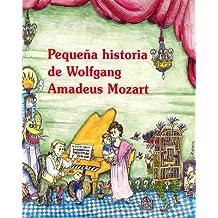Pequeña historia de Wolfgang Amadeus Mozart (Petites Històries)