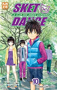 Sket Dance - Le club des anges gardiens Edition simple Tome 10
