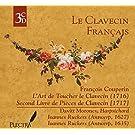 Le Clavecin Francais: L'Art de Toucher le Clavecin & Second Livre de Pi??ces de Clavecin by Davitt Moroney