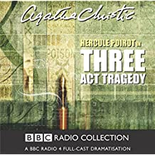 Three Act Tragedy (BBC Audio Crime)