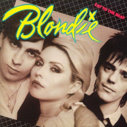 Eat to the Beat by BLONDIE (2001-08-02)
