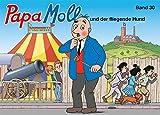 Papa Moll und der fliegende Hund: Band 30