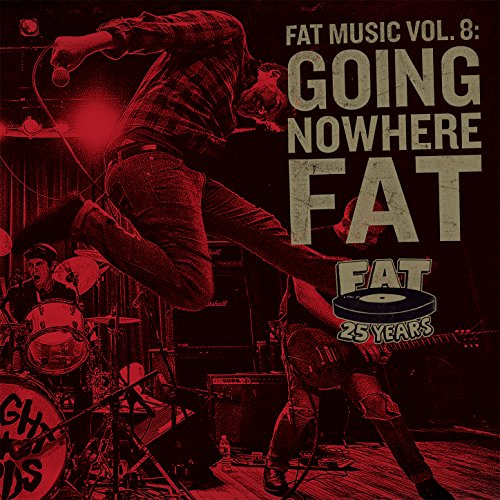 Fat Music Vol. 8: Going Nowher...