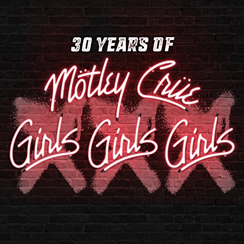 XXX: 30 Years of Girls, Girls, Girls [VINYL]