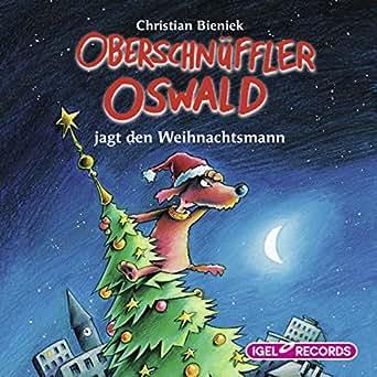 oberschn ffler oswald jagt den weihnachtsmann h rbuch. Black Bedroom Furniture Sets. Home Design Ideas
