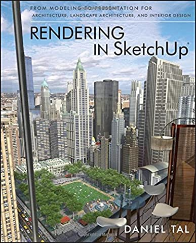 Rendering in SketchUp: From Modeling to Presentation