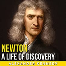 Newton: A Life of Discovery