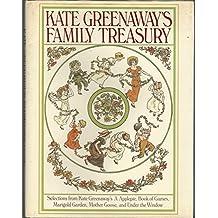 Kate Greenaways Family Treasur