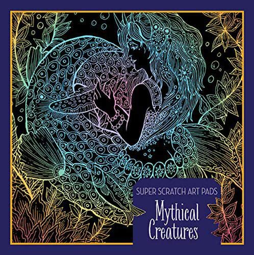 Mythical Creatures (Super Scratch Art Pads)