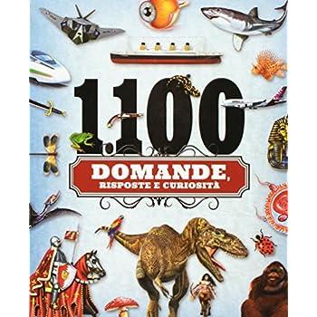 1100 Domande, Risposte E Curiosità