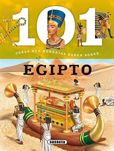 101 Cosas que deberías saber sobre Egipto por Susaeta Ediciones S A