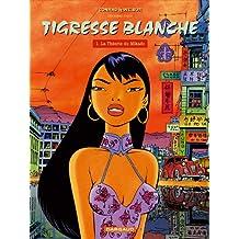 Tigresse Blanche - Cycle 1 - tome 6 - Théorie du Mikado (La)