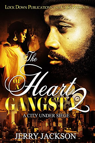 The Heart of a Gangsta 2: A City Under Seige (English Edition) (City Under Seige)