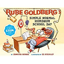 Rube Goldberg's Simple Normal Humdrum School Day (English Edition)
