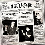 Songtexte von dAVOS - I Could Sense a Tragedy!
