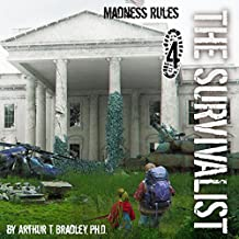 Madness Rules: The Survivalist, Book 4