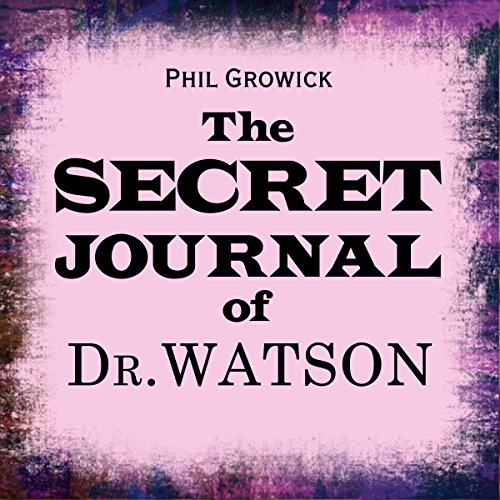 The Secret Journal of Dr Watson  Audiolibri
