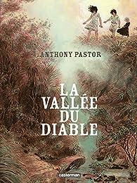 La vallée du diable par Anthony Pastor