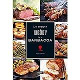 Weber - La Biblia Barbacoa