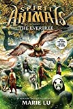 Spirit Animals: Book 7 The Evertree