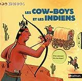 Kididoc: Les Cowboys Et Les Indiens