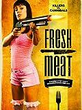 Fresh Meat (2012)