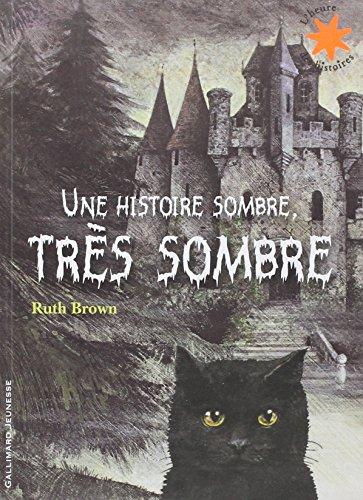 Une histoire sombre, très sombre par Ruth Brown