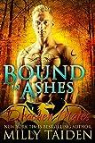 Bound in Ashes: Paranormal BBW Shapeshifter Dragon Romance (Drachen Mates Book 4)