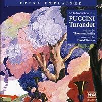 Opera Explained: Puccini - Turandot (Smillie)