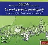 Le projet urbain participatif : Apprendre à faire la ville avec ses habitants