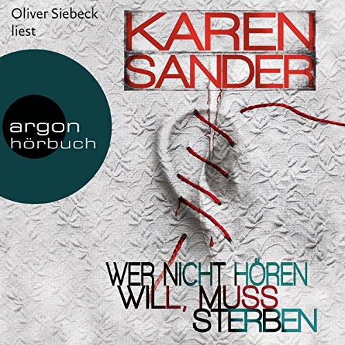 Buchseite und Rezensionen zu 'Wer nicht hören will, muss sterben (Georg Stadler & Liz Montario 2)' von Karen Sander