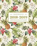 2018-2019 Akademischer Wochen- und Monatsplaner: Ananas Terminkalender Organizer, Studienplaner und Notizbuch mit inspirierenden Zitaten  August 2018 ... Juli 2019, Wochenplaner (Planer Organizer)