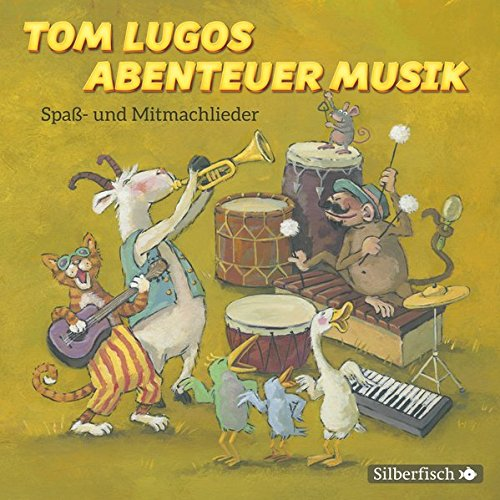 tom-lugos-abenteuer-musik-spass-und-mitmachlieder-1-cd