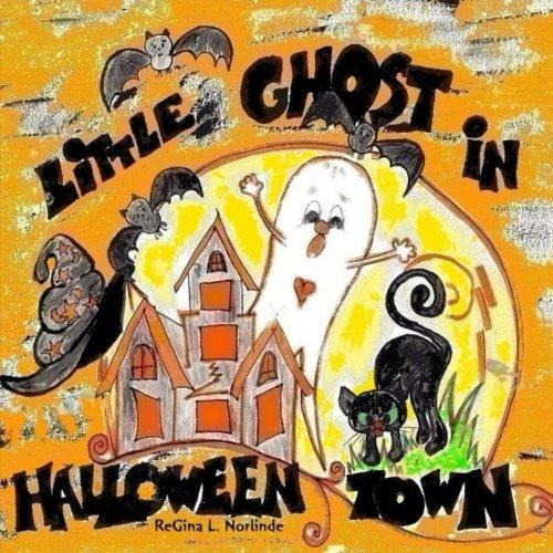 Little Ghost in Halloween Town (Adventures of Little Boo)