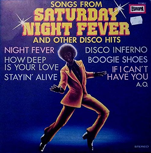 Songs From Saturday Night Fever (And Other Disco Hits) [Vinyl LP]