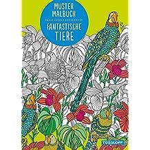 Muster Malbuch Fantastische Tiere (Malbücher und -blöcke)