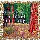 La Forêt du Loup